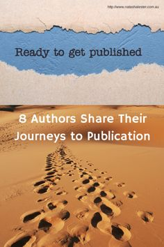 How to get published: 8 authors share their stories