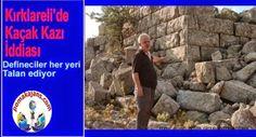 Kırklareli Lüleburgaz'da Kaçak Kazı İddiası ~ Devriye Haber