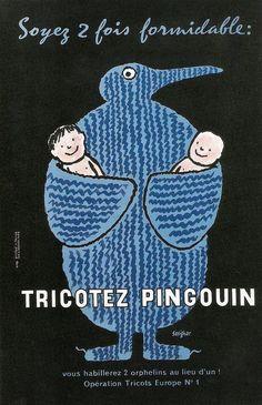 https://flic.kr/p/7jbeBJ | Raymond Savignac – Tricotez Pingouin | ad