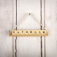 A vintage Scrabble sign for the bathroom.