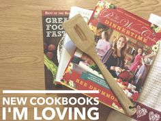 My Favorite Cookbooks for Answering the Question: What's for Dinner???