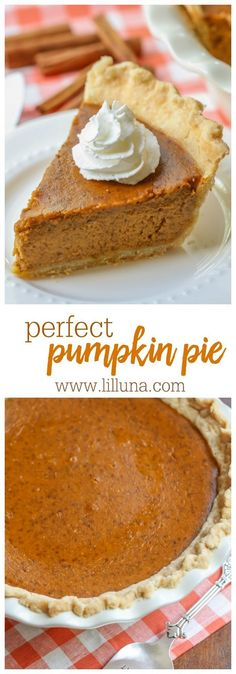 Perfect Pumpkin Pie - the ultimate pumpkin pie recipe. Once you try this, you'll never go back to store bought!!