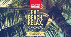 Bouclair Contest- Win a Trip for 2 to Costa Rica Contests Canada, Canadian Contests, Bouclair Home, Beach Relax, Online Sweepstakes, Win A Trip, Travel With Kids, Vacation Trips, Costa Rica