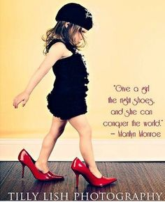 Give a girl the right shoes, and she can conquer the world. little girls, marilyn monroe quotes, red shoes, toddler girls, dress up, baby girls, 1st birthdays, baby boutique, birthday outfits