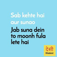 My talks Funny Quotes In Hindi, Funny Attitude Quotes, Desi Quotes, Funny Thoughts, Sarcastic Quotes, Deep Thoughts, Funny School Jokes, Some Funny Jokes, Funny Facts