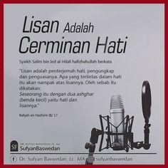 Follow @NasihatSahabatCom http://nasihatsahabat.com #nasihatsahabat #mutiarasunnah #motivasiIslami #petuahulama #hadist #hadits #nasihatulama #fatwaulama #akhlak #akhlaq #sunnah #aqidah #akidah #salafiyah #Muslimah #adabIslami #DakwahSalaf #ManhajSalaf #Alhaq #Kajiansalaf #dakwahsunnah #Islam #ahlussunnah  #sunnah #tauhid #dakwahtauhid #Alquran #kajiansunnah #salafy #lisanadalahcerminanhati #cerminhati #akhlakmulia #adabakhlak #dua2asghar #hatidanlisan #lisanpenerjemahhati