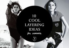 10 cool layering ideas for summer: styling inspiration