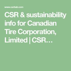 CSR & sustainability info for Canadian Tire Corporation, Limited | CSR…