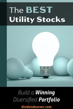 Build a diversified portfolio with the best utility stocks Renewable Energy Companies, Dividend Investing, Dividend Stocks, King And Country, Best Positions, Things To Come