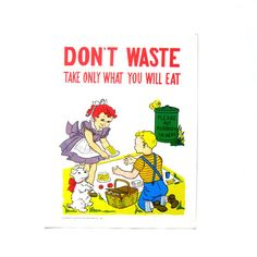 Vintage 1950s Good Manners Childrens School Poster.  Don't Waste, Take only what you will eat.
