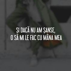 O sa mi le fac cu mana mea! Motivational Words, Inspirational Quotes, Motivation Inspiration, Deep Thoughts, Sarcasm, Life Lessons, Favorite Quotes, Love Quotes, Lyrics