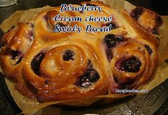 Blueberry Cream Cheese Swirly Bread - Lovefoodies hanging out! Tease your taste buds!