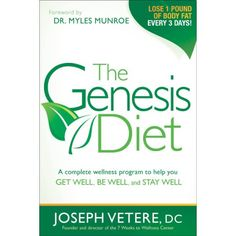 The Genesis Diet : A Complete Wellness Program to Help you Get Well, Be Well, and Stay Well Weight Loss Tips, Lose Weight, Wellness Programs, Week Diet, Get Well, Losing Weight Tips, Diet Tips