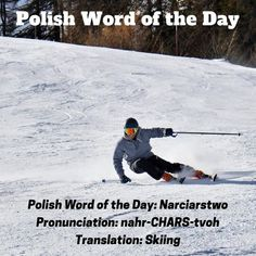 #narciarstwo #skiing #Polish #PWOTD #PolishWordoftheDay #Poland #Polska #LearnPolish Learn Polish, Polish Words, Polish Language, Word Of The Day, Languages, Poland, Vocabulary, Skiing, Learning