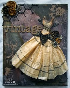 """Scraps of Darkness scrapbook kits: """"Perfectly Stunning"""" kit - mixed media """"Vintage"""" dress / dress form canvas by Sarah Routledge.  www.scrapsofdarkness.com"""