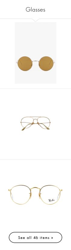 """""""Glasses"""" by mcmlxxi ❤ liked on Polyvore featuring accessories, eyewear, sunglasses, round sunglasses, round mirrored sunglasses, round mirror sunglasses, retro glasses, mirror sunglasses, glasses and gold aviator sunglasses"""