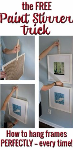 Tips and Tricks for Hanging Photos and Frames - Paint Stirrer Trick - Step By Step Tutorials and Easy DIY Home Decor Projects for Decorating Walls - Cool Wall Art Ideas for Bedroom, Living Room, Gallery Walls - Creative and Cheap Ideas for Displaying Photos and Prints - DIY Projects and Crafts by DIY JOY http://diyjoy.com/tips-hanging-photos-frames