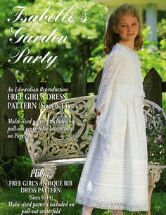 #67 Nov/Dec 99 - Isabelle's Garden Party Edwardian repro, 6-14 Beautiful Clothes, Beautiful Outfits, Cute Outfits, Sewing Magazines, Free Girl, Vestidos Vintage, Christening Gowns, Communion Dresses, Heirloom Sewing
