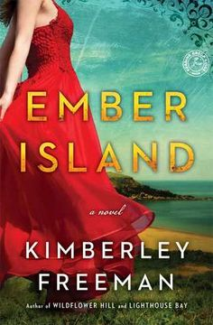 """Read """"Ember Island A Novel"""" by Kimberley Freeman available from Rakuten Kobo. In a compelling, complex story from the bestselling author of Wildflower Hill and Lighthouse Bay, two women separated by. Books To Read, My Books, Thriller Books, Historical Fiction, T 4, Bestselling Author, Wild Flowers, Novels, Island"""