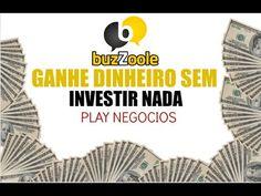 24 - Ganhe dinheiro sem Investir nada - Buzzoole