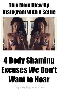This Mom Blew Up Instagram With a Selfie| women | body shaming | women's issues | @RobynHTV on @momdotme