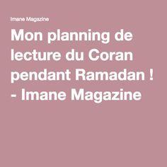 Mon planning de lecture du Coran pendant Ramadan ! - Imane Magazine