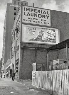 """""""We Wash for White People Only"""" – Birmingham, Alabama. 1951"""