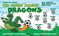 Dragons-Magic-Green-46937  digitally printed vinyl soccer sports team banner. Made in the USA and shipped fast by BannersUSA. www.bannersusa.com