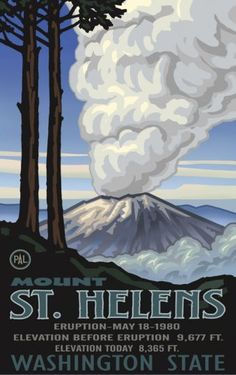 Mt. St. Helens NVM Poster, I remember when this happened