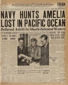 In the search for aviator Amelia Earhart, speculation about shark-infested waters was the top headline in the July edition of The Baltimore News-Post. Newspaper Front Pages, Vintage Newspaper, Newspaper Article, Newspaper Design, Amelia Earhart, History Facts, World History, Amelie, Front Page News