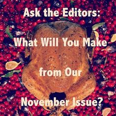 We asked the editors at @Every Day with Rachael Ray what they can't wait to cook up from our November issue. Stay tuned to find out some of their delicious answers! #EDWRRCooksNovember