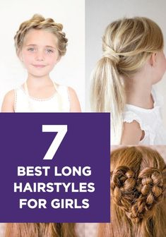 These 7 hairstyles for girls with long hair are so quick and easy -- perfect for your little one's back to school look.