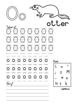 KraftiMama Free Printables, Afrkaans Alfabet, O, Otter Grade R Worksheets, Letter Tracing Worksheets, Preschool Worksheets, Learning To Write, Kids Learning Activities, Classroom Activities, Alphabet Writing Practice, Alphabet For Kids, Kindergarten Lesson Plans