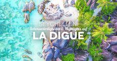 Seychellen: Die 11 besten La Digue Sehenswürdigkeiten, Highlights, Reisetipps, Insidertipps und Must Sees die jeder besichtigt und gemacht haben sollte.