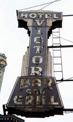 Hotel Victor Bar and Grill vintage neon sign Vintage Signs For Sale, Vintage Metal Signs, Retro Signage, Custom Metal Signs, Neon Nights, Hotel Motel, Roadside Attractions, Old Signs, Advertising Signs