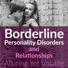 bpd dating advice Dating advice & relationship advice for men and women advice for men  home advice for men five ways to create and maintain stability in relationships with bpd .
