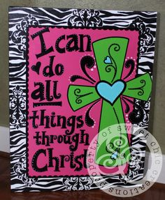 I can do all things through Christ  Zebra & by sweetchiccreations, $70.00