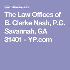 The Law Offices of B. Clarke Nash, P.C. Savannah, GA 31401 - YP.com