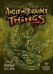 Ancient Terrible Things | Board Game | BoardGameGeek