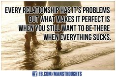 its not about loving your spouse when things are good, but loving them when things are bad... unconditional..