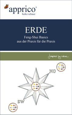 """Es ist soweit - meine neues E-Book """"ERDE"""" ist ab sofort im Handel erhältlich.  ERDE – ist der dritte Band meinerFeng-Shui-Basic-Ratgeber über die Charakteristika der fünf Elemente In diesem Buch widme ich mich den Ausdrucksformen des Erd-Elementes. Erde wird im Allgemeinen mit Gelb- und Brauntönen, den BAGUA-Zonen Nordosten, Südwesten und der Mitte in Verbindung gebracht. Doch wer Räume n ..."""