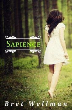 Sapience (A Young Adult Paranormal Romance Novel) by Bret Wellman, http://www.amazon.com/dp/B0099UMQ6I/ref=cm_sw_r_pi_dp_P8lrsb0A28AZT