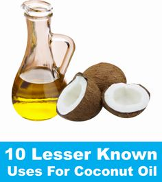 10 Lesser Known Uses For Coconut Oil by zulmifun