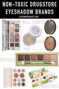 Best Non-Toxic drugstore Eyeshadow Makeup Brands (Citizens of Beauty) - #Beauty #Brands #Citizens #drugstore #Eyeshadow #makeup #NonToxic