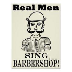 Real Men Sing Barbershop Print