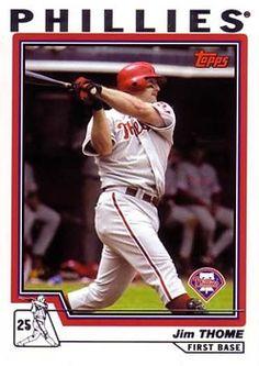 2004 Topps 1 Jim Thome Philadelphia Phillies Baseball Card