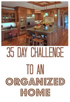 Check out our 35 Days to an Organized Home Challenge!!!!!!!! Videos included!!