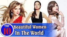 Top 10 Most Beautiful Women In The World 2015 | Hot Women | Pretty Women