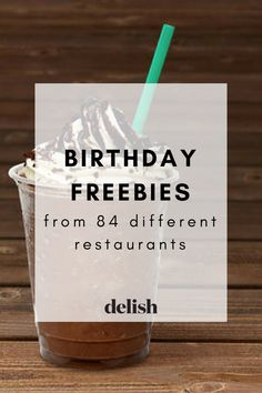 Restaurants that offer birthday freebies! Why pay on your special day?