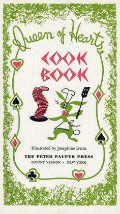 Vintage Queen of Hearts Cookbook Mount Vernon New York, Vintage Cookbooks, Queen Of Hearts, Food Illustrations, Vintage Kitchen, Graphics, Design, Graphic Design